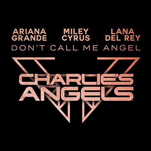 Don't Call Me Angel song cover