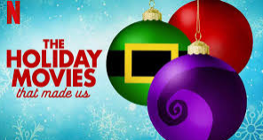 The Holiday Movies That Made Us: Worth the Watch?