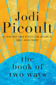 Jodi Picoult New Book: Book of Two Ways Dissapoints