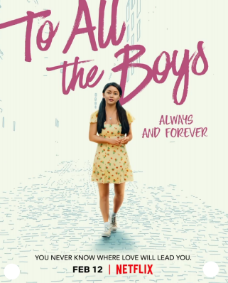 """The Trilogy Completes With Latest Release of """"To All the Boys: Always and Forever"""""""