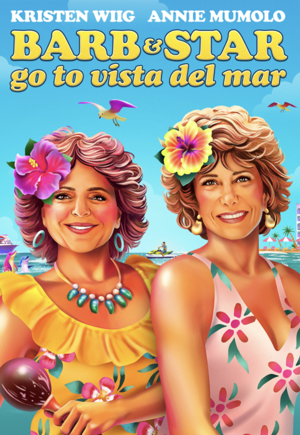 Barb and Star Go to Vista Del Mar: The Culotte, Banana Boat, Hot Dog Soup Loving Duo